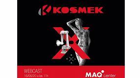 Foto de MAQcenter y Kosmek organizan un WebCast el martes 16 de junio
