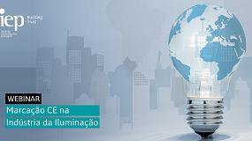 Foto de IEP promove webinar sobre 'Marcação CE na Indústria da Iluminação'