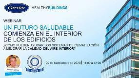 Foto de Carrier organiza el webinar 'Un futuro saludable comienza en el interior de los edificios'