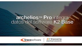 Foto de El software fotovoltaico Archelios Pro integra los datos del software K2 Base