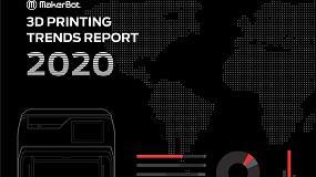 Foto de El nuevo informe de MakerBot revela que el 74% de las empresas planean invertir en la impresión 3D en 2021