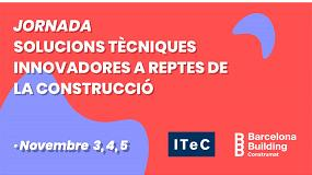 Foto de Tres días consecutivos de webinars ITeC ´Soluciones técnicas innovadoras a retos de la construcción´