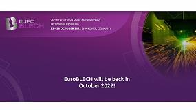 Foto de Finalmente, EuroBLECH celebrará su próxima edición del 25 al 28 de octubre de 2022