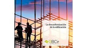 Foto de El informe de GBCe 'La descarbonización de la edificación' demuestra la importancia de adaptar los edificios españoles para enfrentarse a climas extremos