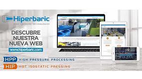 Foto de Hiperbaric estrena nueva web para difundir la tecnología de altas presiones y dar mejor servicio a sus clientes