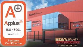 Foto de EGA Master obtiene la ISO 45001, la mayor certificación en seguridad y salud en el trabajo