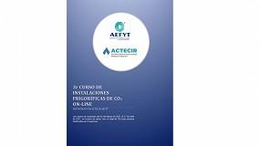 Foto de Aefyt y Actecir presentan el tercer curso online de instalaciones frigoríficas de CO2