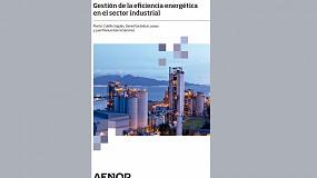 Foto de Nuevo libro sobre la gestión de la eficiencia energética en el sector industrial