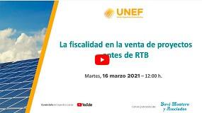 Foto de Unef organiza el webinar 'La fiscalidad en la venta de proyectos antes de RTB'