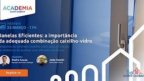 Foto de Webinar debate 'Janelas Eficientes: a importância da adequada combinação caixilho-vidro'