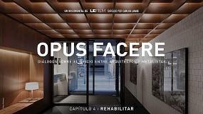 Foto de Lucía y Carlos Ferrater protagonizan el último capítulo del documental Opus Facere