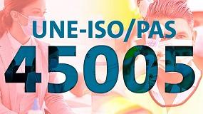 Foto de UNE-ISO/PAS 45005, el estándar mundial frente a la COVID-19 en el trabajo