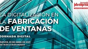 Foto de Jornadas Interempresas: digitalização no fabrico de janelas em debate a 29 de abril