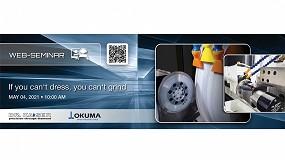 Foto de Nuevo webinar sobre herramientas de rectificado innovadoras de Okuma