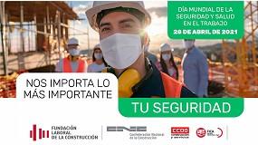 Foto de La Fundación Laboral lanza la campaña 'Nos importa lo más importante: tu seguridad' para sensibilizar sobre la importancia de la prevención de riesgos laborales