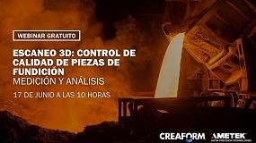 Foto de Creaform organiza un webinar para la industria de la fundición