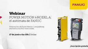 Foto de Fanuc Iberia organiza webinar sobre Power Motion i-Model A: o autómato da Fanuc