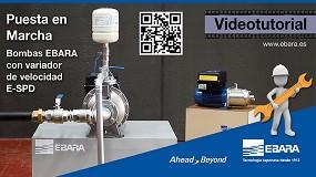 Foto de Ebara lanza un nuevo videotutorial sobre cómo poner en marcha bombas con variador de velocidad E-SPD