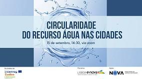 Foto de Lisboa E-Nova debate circularidade do recurso água nas cidades