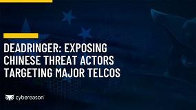 Foto de Cybereason descubre a los actores de la amenaza china de ciberespionaje que afecta a los proveedores de telecomunicaciones