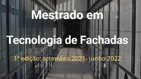 Foto de Já começou a 1ª edição do Mestrado 'Tecnologia de Fachadas'
