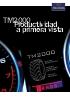 Neumático TM2000 Productividad a primera vista