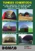 Túneles Cobertizos de alta seguridad y resistencia