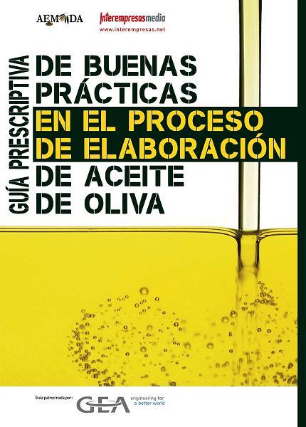Guía de buenas prácticas para maestros de almazaras