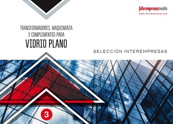 Selección - Transformadores, maquinaria y complementos para Vidrio Plano