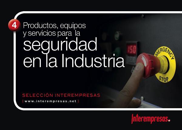 Selección Interempresas - Productos, equipos y servicios para la seguridad en la industria
