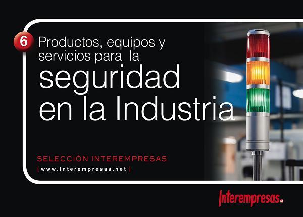 Selección - Productos, equipos y servicios para la seguridad en la industria