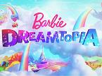 Barbie Dreamtopía, de MATTEL: segmento de fantasía de Barbie, marca número 1 de muñecas a nivel mundial