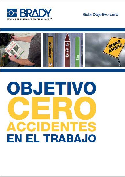 Objetivo cero accidentes en el trabajo