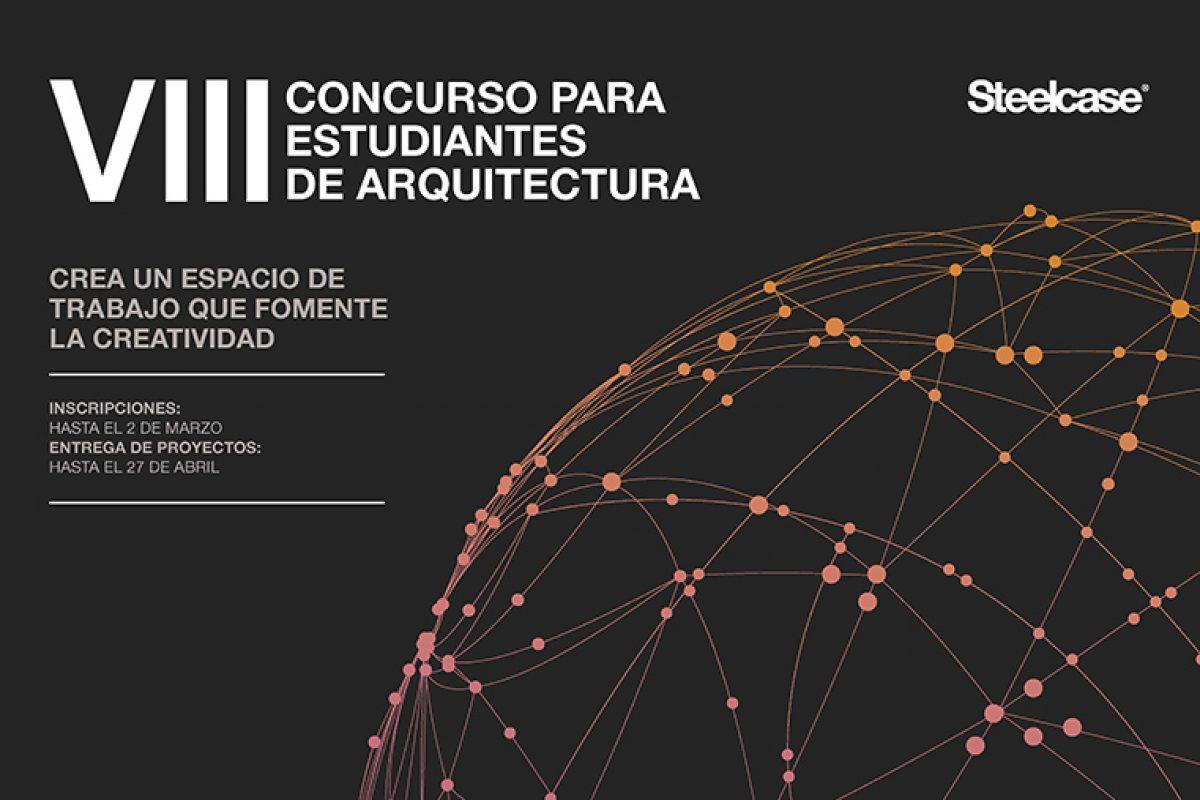 Convocatoria abierta para el VIII Concurso para Estudiantes de Arquitectura de Steelcase