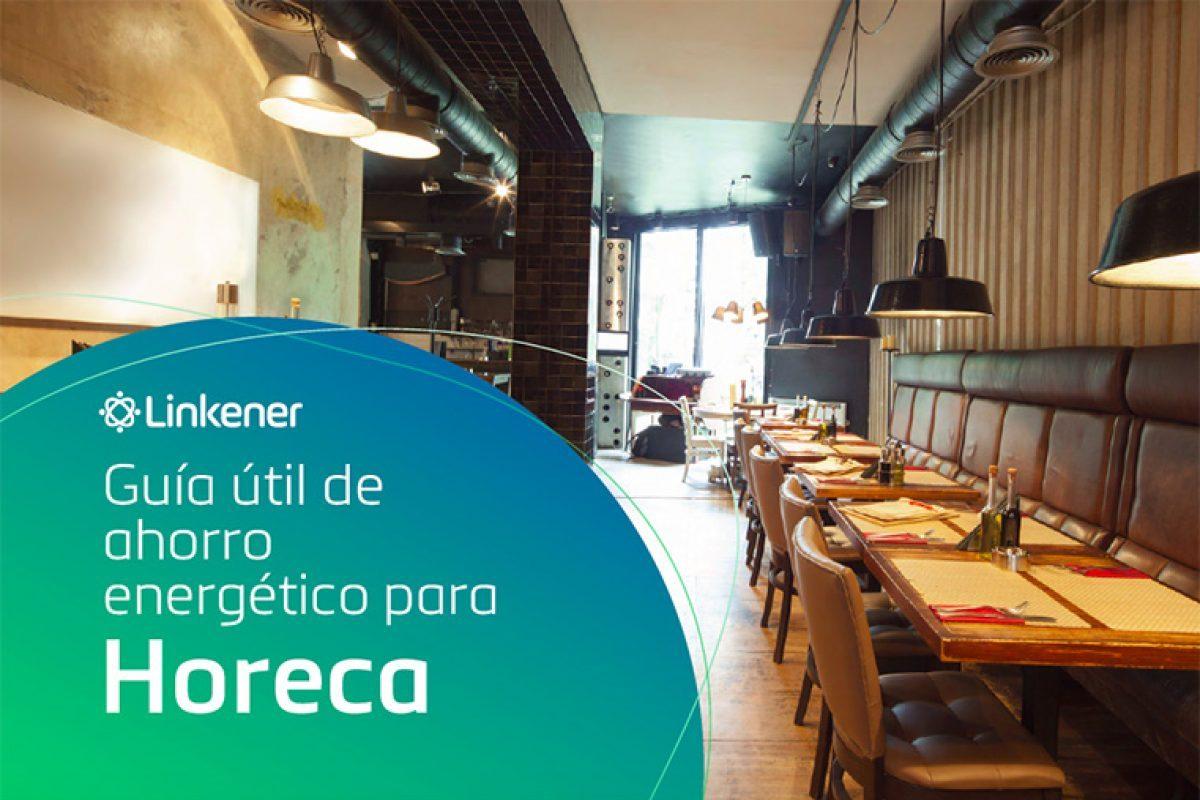 Editan una guía gratuita con medidas para reducir el consumo eléctrico en  HoReCa