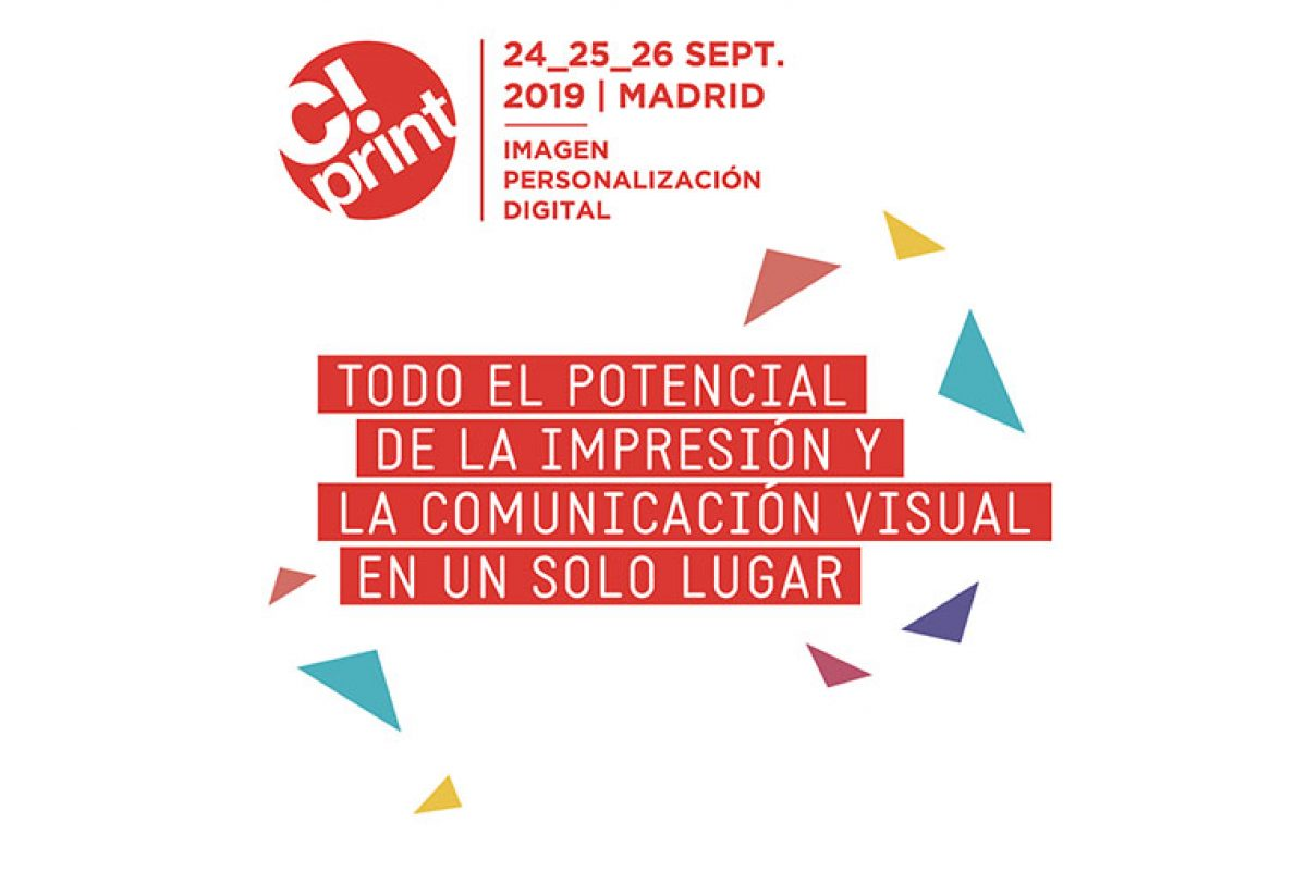 C!Print Madrid 2019: Transversalidad y avance de contenidos