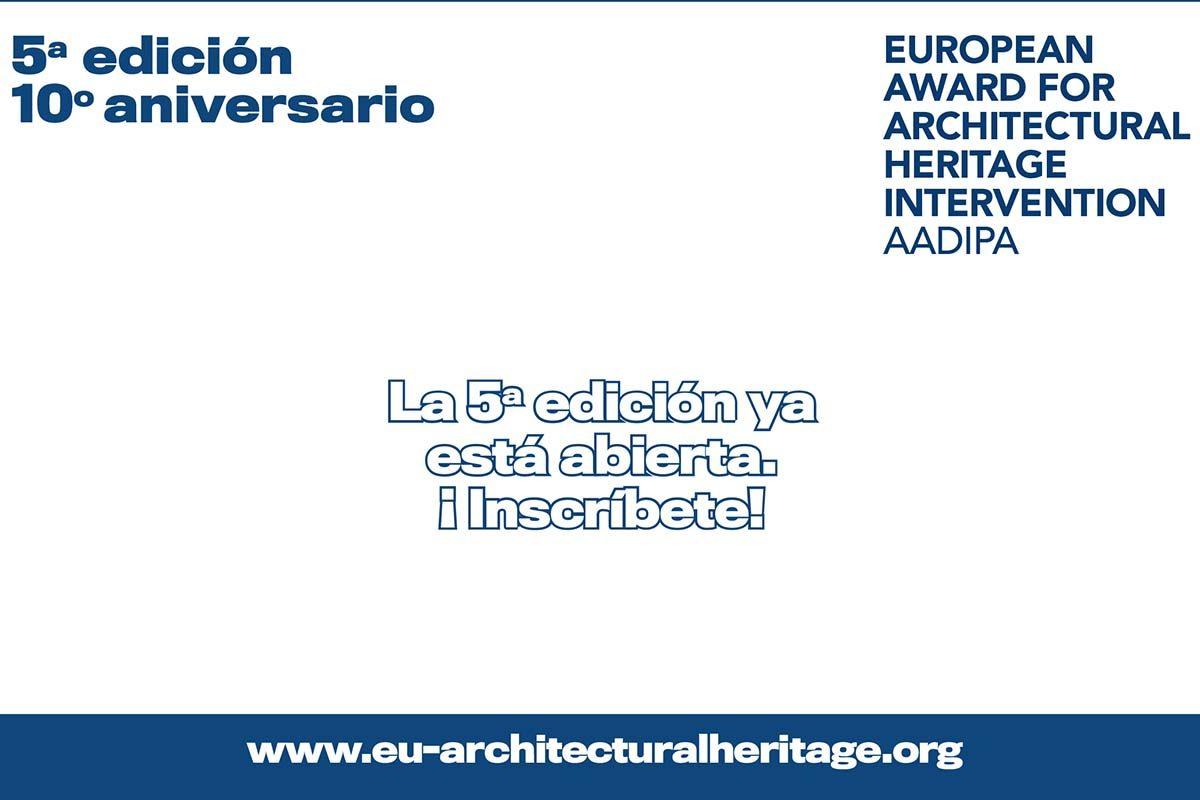 Abierta inscripción a la 5ª edición Premio Europeo de Intervención en el Patrimonio Arquitectónico